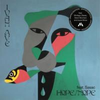 IVAN AVE - Hope Nope / Guest List Etiquette : 7inch