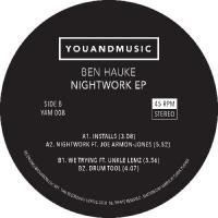 BEN HAUKE - Nightwork EP : YAM RECORDS (UK)