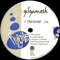 GILGAMESH - Trescore : 12inch