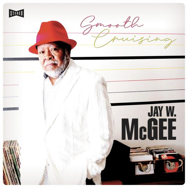 JAY W. MCGEE - Smooth Cruising : LEGERE (GER)