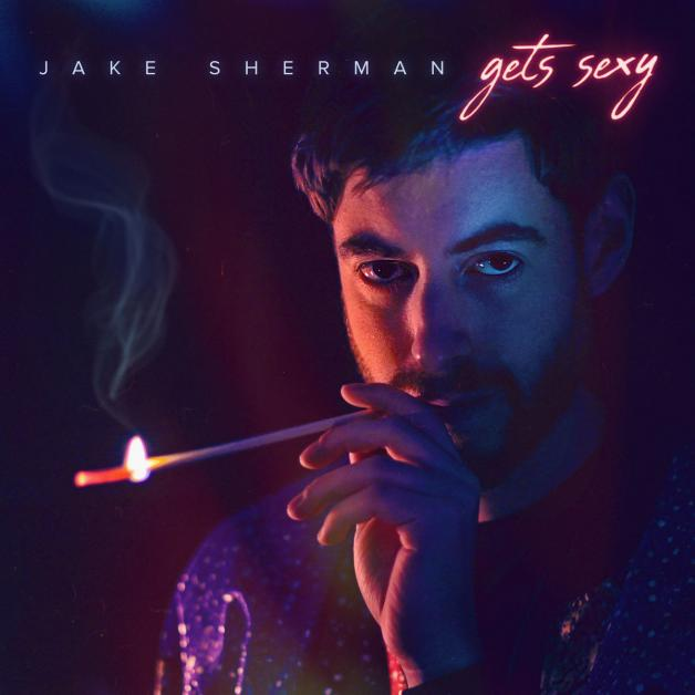 JAKE SHERMAN - Jake Sherman Gets Sexy : LP