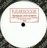 RON BASEJAM - AFTER THE RAIN EP : FUTUREBOOGIE (UK)