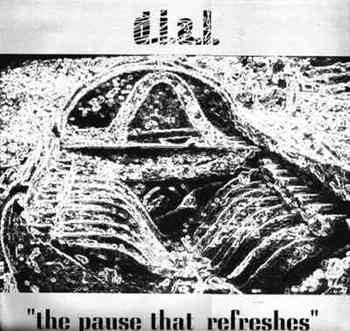D.I.A.L. - The Pause That Refreshes : 12inch