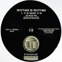 RHYTHIM IS RHYTHIM - It Is What It Is : 12inch