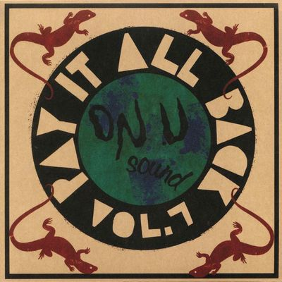 VA - Pay It All Back Volume 7 : ON-U SOUND (UK)