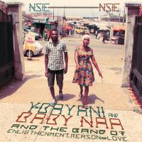 Y-BAYANI AND BABY NAA & THEIR BAND OF ENLIGHTENMENT REASON AND LOVE - Nsie Nsie : Philophon (GER)