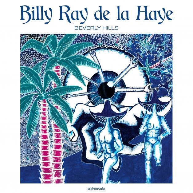 BILLY RAY DE LA HAYE - Beverly Hills : MINI LP