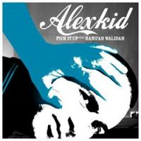 ALEXKID feat. HANIFAH WALIDAH - Pick It Up : F COMMUNICATIONS (FRA)