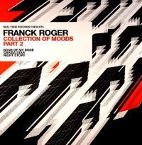 FRANCK ROGER - Collection Of Moods Part.2 : REAL TONE (FRA)