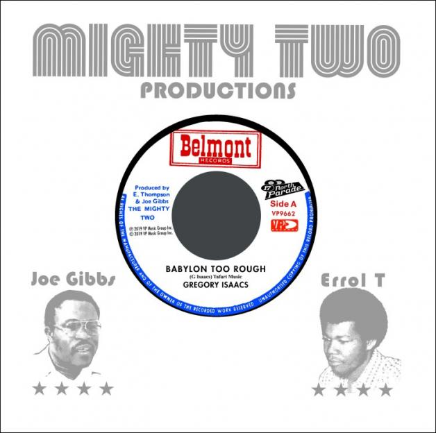 GREGORY ISAACS / THE MIGHTY TWO - Babylon Too Rough / I Stand Accused : 17 NORTH PARADE (US)