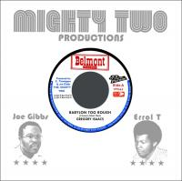 GREGORY ISAACS / THE MIGHTY TWO - Babylon Too Rough / I Stand Accused : 7inch