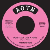 PREMONITION - Don't Act Like A Fool : ATHENS OF THE NORTH (UK)