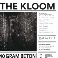 THE KLOOM - 40 Gram Beton : 12inch