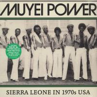 MUYEI POWER - Sierra Leone In 1970s USA : SOUNDWAY (UK)