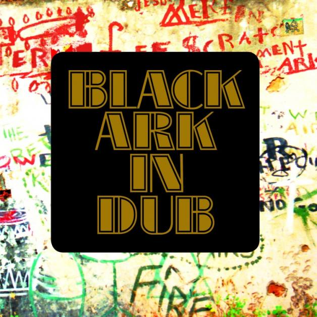 BLACK ARK PLAYERS - Black Ark In Dub : 17 NORTH PARADE (US)