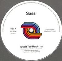SASS - Much Too Much : BE WITH (UK)