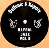 DELFONIC & KAPOTE - Illegal Jazz Vol.2 : TOY TOYE (GER)
