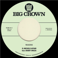 EL MICHELS AFFAIR feat. BOBBY OROZA - Reasons / Hipps : 7inch