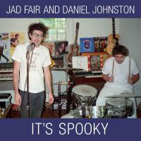 JAD FAIR AND DANIEL JOHNSTON - It's Spooky : 2LP + FLEXI + DOWNLOAD CODE
