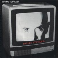 CONRAD SCHNITZLER - Ballet Statique : CD