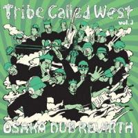 VARIOUS - Tribe Called West vol.3 OSAKA DUB REVIRTH : WESTRIBE (JPN)