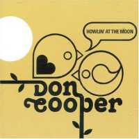 DON COOPER - Howlin' At The Moon - Best Of : CD
