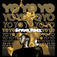 SPANK ROCK - Yo Yo Yo Yo : BEAT (JPN)