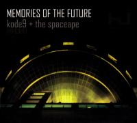 KODE9 + THE SPACE APE - Memories Of The Future : CD