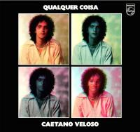 CAETANO VELOSO - Qualquer Coisa : CD