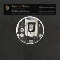 THE MECHANICAL MAN - Point of View Series #2 : 7inch