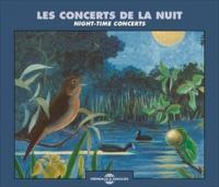 BERNARD FORT - LES CONCERTS DE LA NUIT (AMBIANCES NATURELLES) : 2CD