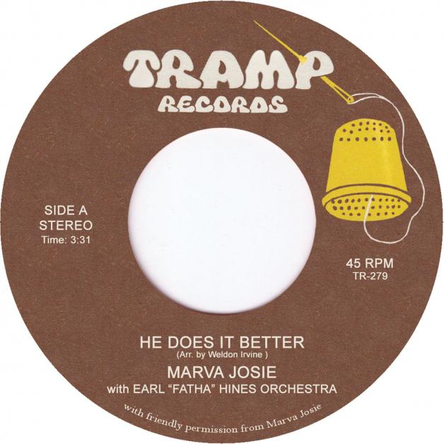 MARVA JOSIE - He Does It Better : 7inch