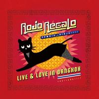 ROJO REGALO - Live & Love In Bangkok : RUDIMENTS (JPN)