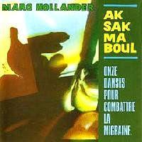 AKSAK MABOUL - Onze Danses Pour Combattre La Migraine : CRAMMED DISCS (BEL)