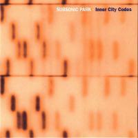 SUBSONIC PARK - inner city codes : ELEKTROLUX <wbr>(GER)
