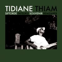 TIDIANE THIAM - Siftorde : SAHEL SOUNDS (US)