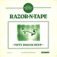 VARIOUS ARTISTS - Fifty Discos Deep : RAZOR-N-TAPE (US)