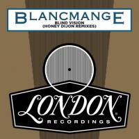 BLANCMANGE - Blind Vision (Incl. Honey Dijon Remix) : LONDON RECORDS (UK)