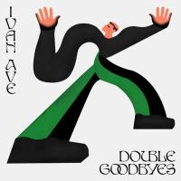 IVAN AVE - Double Goodbyes : MUTUAL INTENTIONS (NOR)
