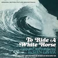 SVEN LIBAEK - To Ride a White Horse (Original Motion Picture Soundtrack) : LP