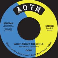 GOLD - What About the Child : Athens Of The North (UK)