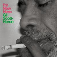 GIL SCOTT-HERON - I'm New Here (10th Anniversary Expanded Edition) : 2LP