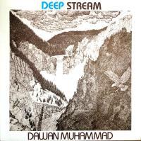 DAWAN MUHAMMAD - DEEP STREAM : LP