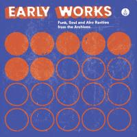 VARIOUS - Early Works : Funk, Soul & Afro Rarities from the Archives : LP