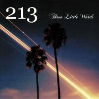 213 - Three Little Words : CD