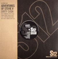 ADVENTURES OF STEVIE V - Dirty Cash : 12inch