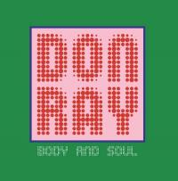DON RAY - Body and Soul : SPAZIALE (UK)