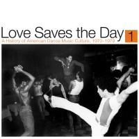 VARIOUS ARTISTS - Love Saves the Day : A History Of American Dance Music Culture 1970-1979 Part 1 : 2 x 12inch