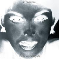 IN EMBRACE - The Living Daylights (Timothy J Fairplay mix) : EMOTIONAL RESCUE (UK)