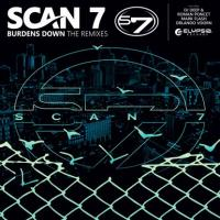 SCAN 7 - Burdens Down Remixes : 12inch